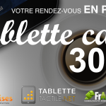 Tablette Café #30 : Google I/O, on rentre du boulot
