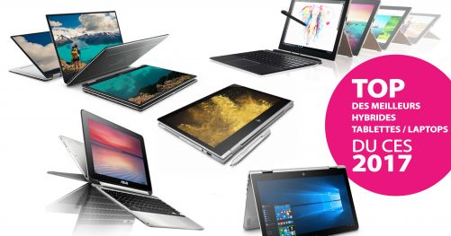 hybrides laptops tablettes ces 2017